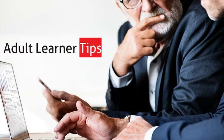 Tips for adult learners